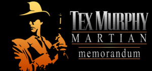 Tex Murphy Martian Memorandum game