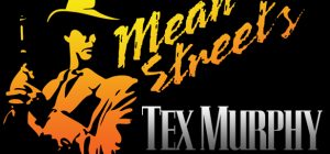 Tex Murphy Mean Streets game