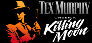 Tex Murphy Under a Killing Moon game