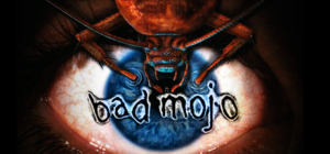 Bad Mojo Redux game