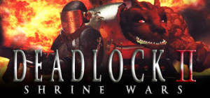 Deadlock II Shrine Wars game