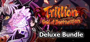 Trillion – Deluxe Bundle