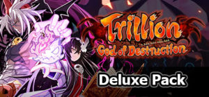 Trillion: God of Destruction – Deluxe Pack