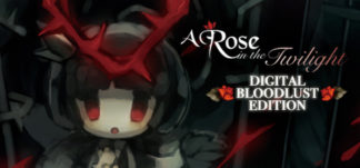 A Rose in the Twilight Digital Bloodlust Edition Header