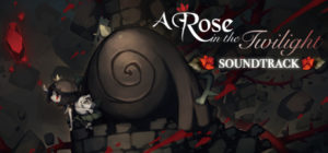 A Rose in the Twilight - Digital Soundtrack Header
