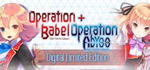 Operation Abyss/Babel: New Tokyo Legacy Digital Limited Edition