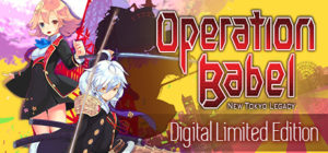 Operation Babel: New Tokyo Legacy Digital Limited Edition