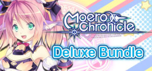 Moero Chronicle – Deluxe Bundle
