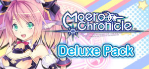Moero Chronicle – Deluxe Pack